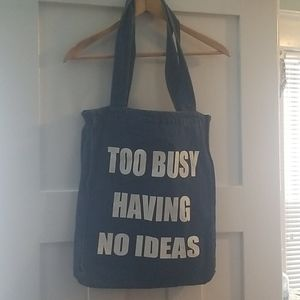"Handbags - ""Too busy having no ideas"" Denim Tote/Shoulder Bag"